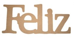 Palavra Decorativa Feliz - Medida: 31cmx 13,5cm x 15mm
